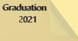 Senior year: Graduation 2021